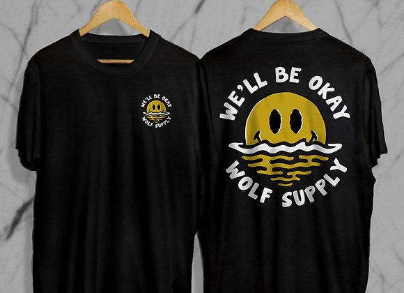 We'll Be Okay Tee