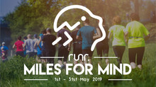 May - Mental Health Awareness and Miles for Mind.