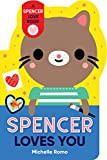 Spencer Loves You by Michelle Romo