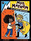 Mia Mayhem and the Super Switcheroo by Kara West
