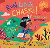 Run Little Chaski! by Mariana Llanos