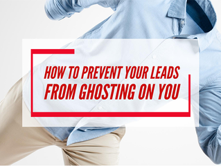 How to prevent your leads from ghosting on you!