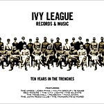 Ivy League - Ten Years In The Trenches