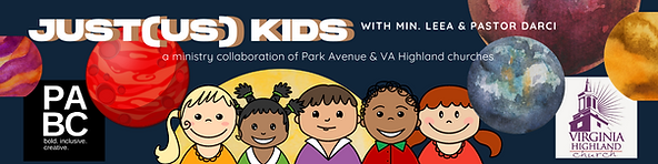 """""""JustUs Kids a Ministry Collaboration of Park Avenue and Virginia Highland Churches"""""""