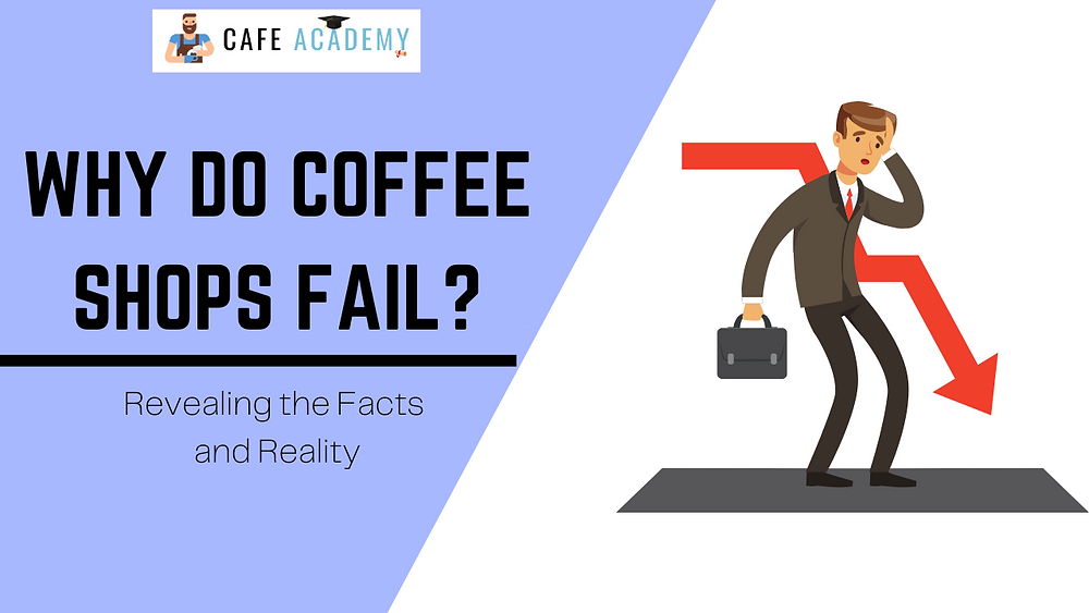 why do coffee shops fail