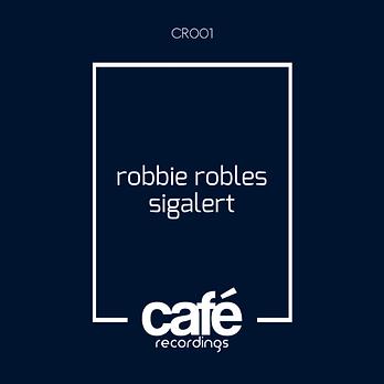 Robbie Robles -Sigalert- Cafe Rec.PNG