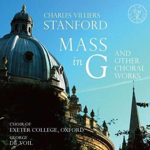 Stanford Mass in G and Other Choral Works
