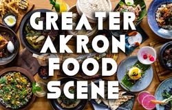GREATER AKRON FOOD SCENE