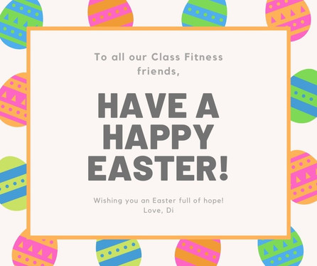 Easter Wishes & Class News