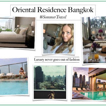 Oriental Residence Bangkok Tene Sommer Blog