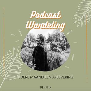 Podcast Wandeling Rewild Branding