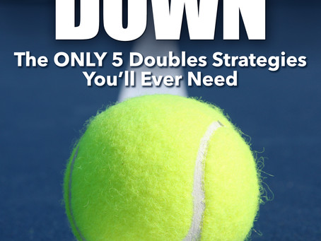 The ONLY 5 Doubles Strategies You'll Ever Need