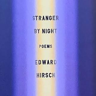 Edward Hirsch Poems 
