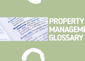 Property Management Glossary of Terms Pt. 3
