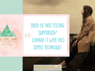 Tired of not feeling supported? Change it with this simple technique!
