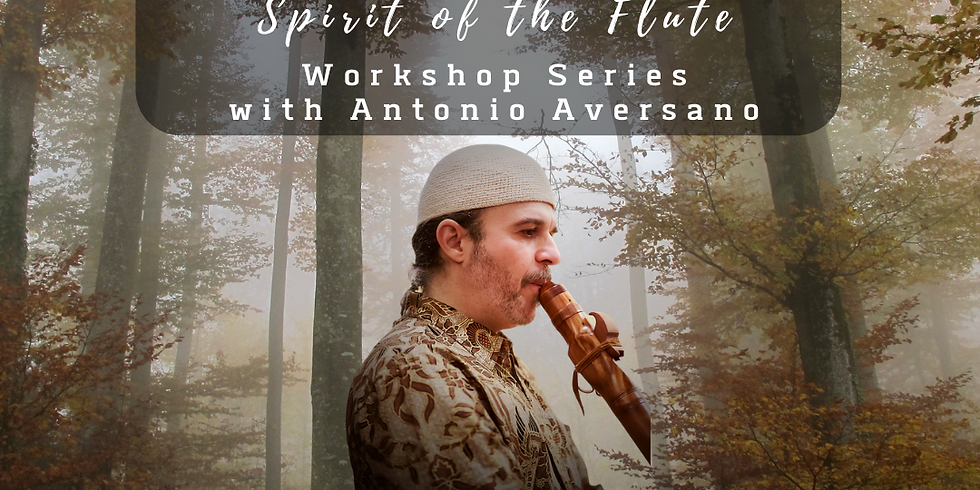 Spring Into Song ~ Spirit of the Flute - Workshop Series