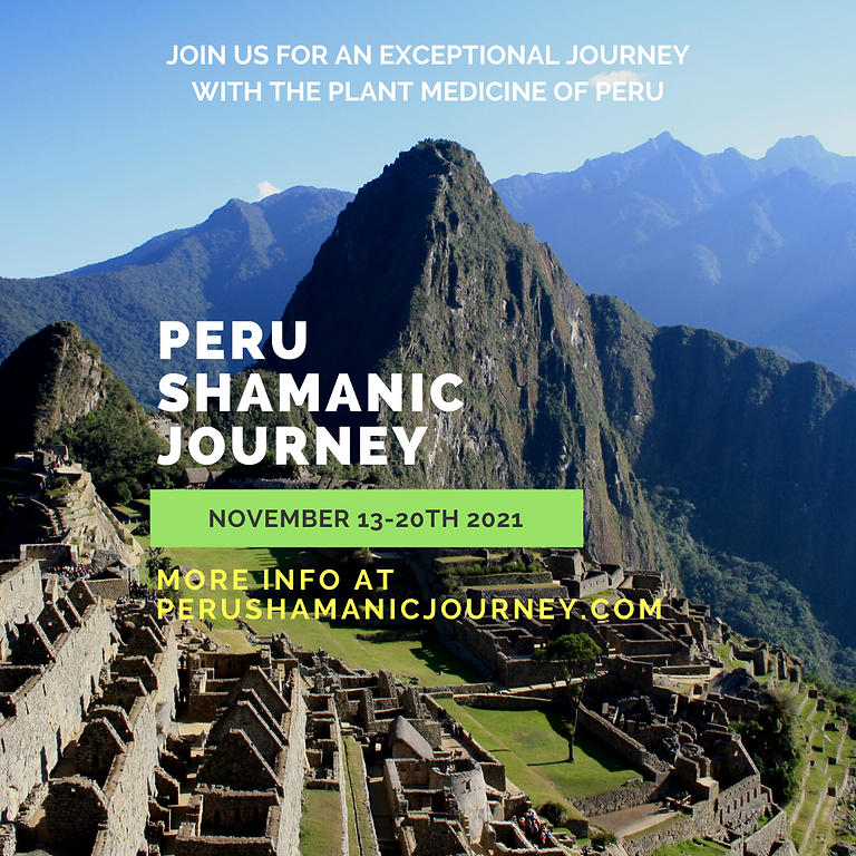Shamanic Medicine Journey to Peru
