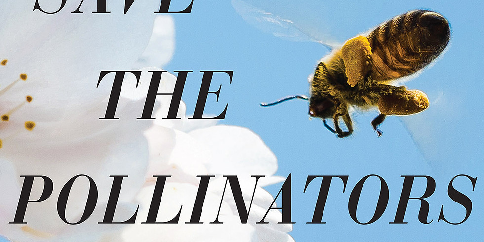 Save the Pollinators Screening & Expert Panel Discussion