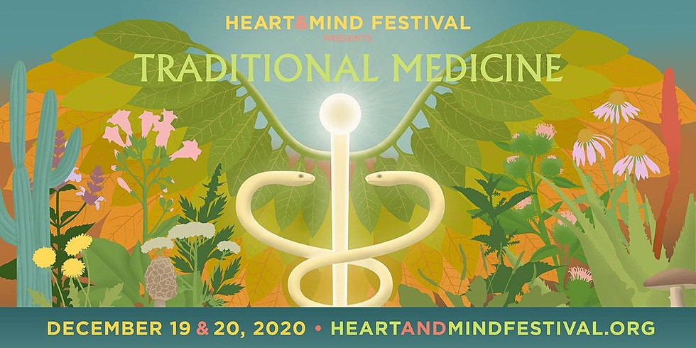 Heart & Mind Festival: Traditional Medicine