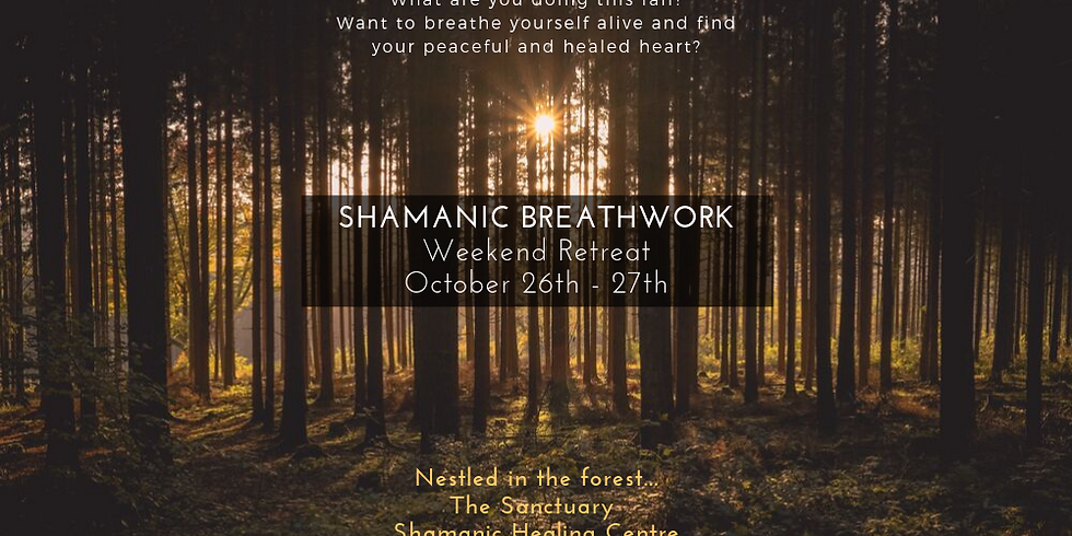 Shamanic BreathWork - Weekend retreat