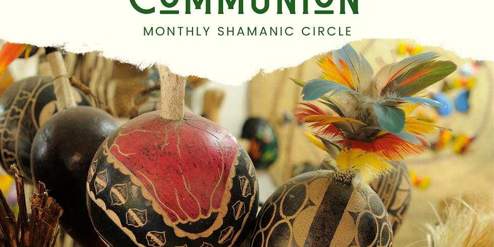 Shamanic Communion - February Shamanic Wisdom