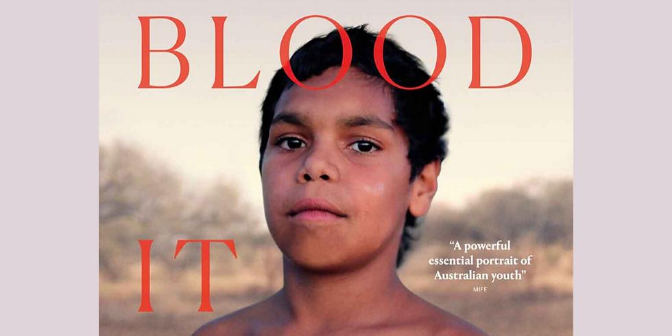 In My Blood It Runs - Full Documentary Screening