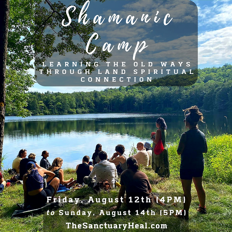 Shamanic Camp (Learning the old ways Through land spiritual connection) (1)