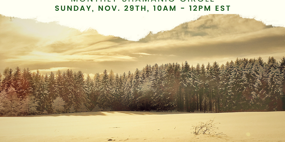 December Shamanic Communion - Shamanic Wisdom Circle