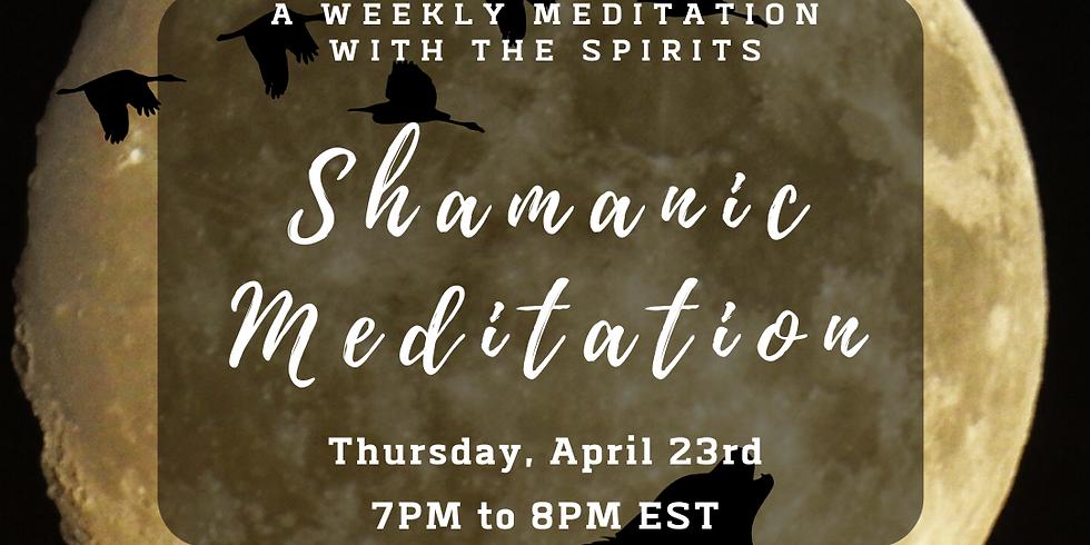 Shamanic Meditation