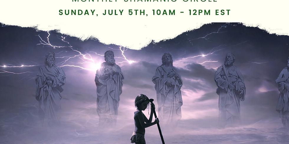 July Shamanic Communion - Shamanic Wisdom Circle
