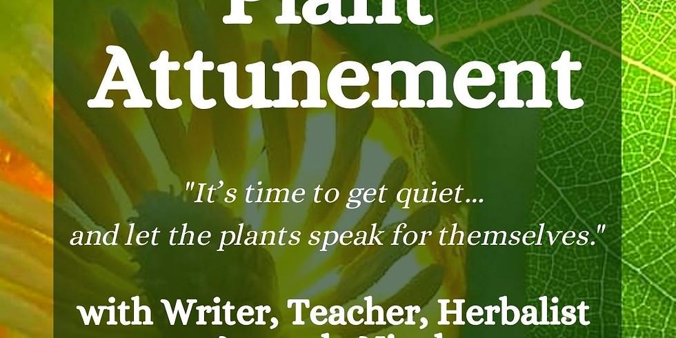Plant Attunement