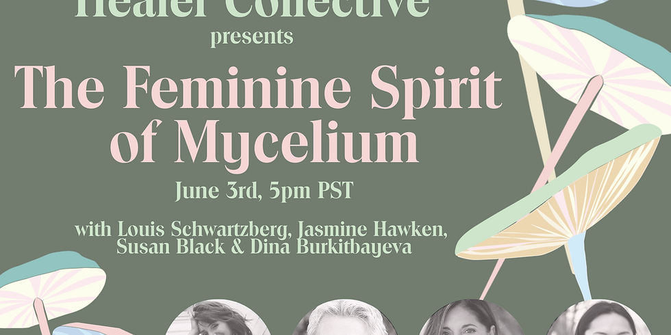 The Feminine Spirit of Mycelium