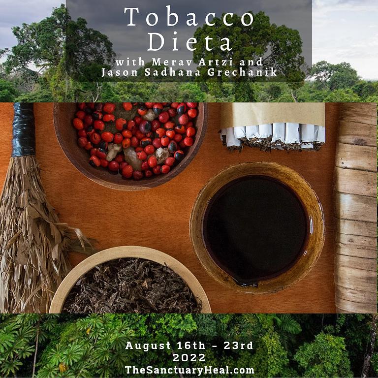 7 days - 7 nights Tobacco & Plant Dieta (July 16th - 23rd)