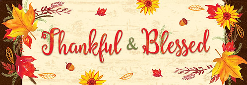THANKFUL & BLESSED SIGNATURE SIGN