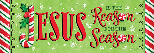 JESUS IS THE REASON SIGNATURE SIGN