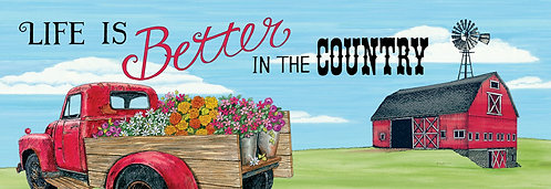 BETTER IN THE COUNTRY SIGNATURE SIGN