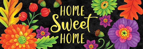HOME SWEET FLOWERS SIGNATURE SIGN