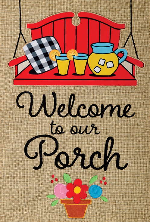 WELCOME TO THE PORCH BURLAP FLAG