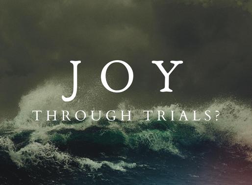 Joy Through Trials?