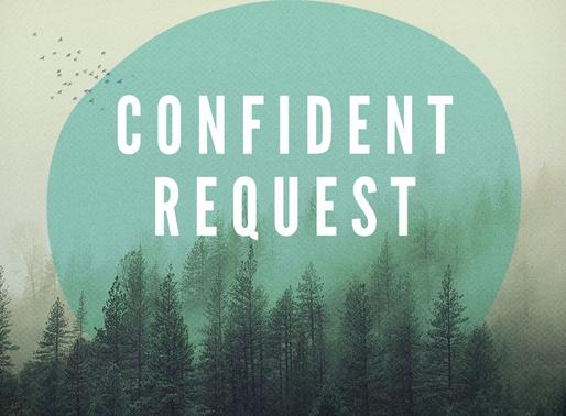 Confident Request