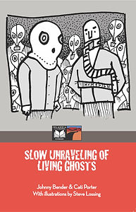 Slow Unraveling of Living Ghosts by Bend