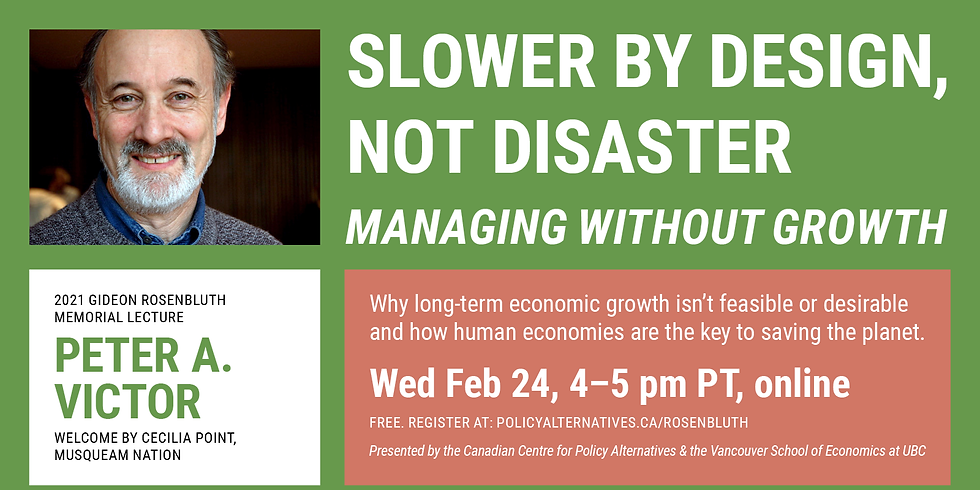Slower by Design, not Disaster. Managing Without Growth,