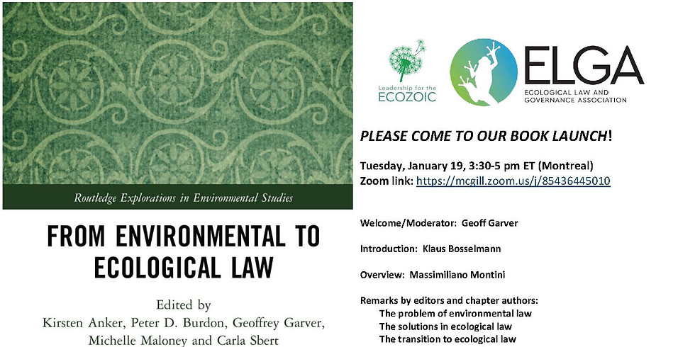 """BOOK LAUNCH! ELGA and A2E are launching """"From Environmental to Ecological Law"""" Join us!"""