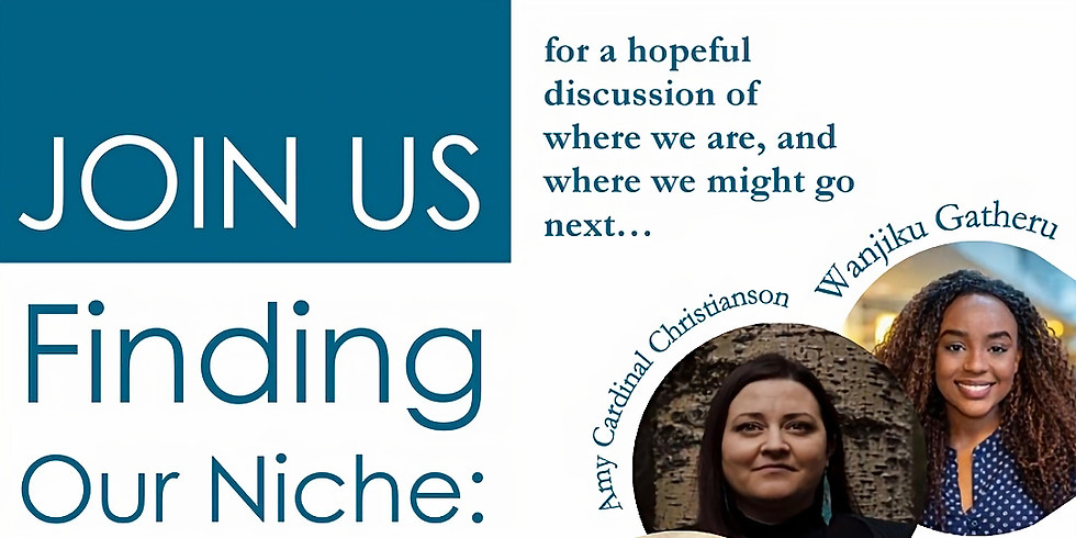 Finding our Niche: A conversation about stewardship, bright spots, and decolonizing a sustainable future