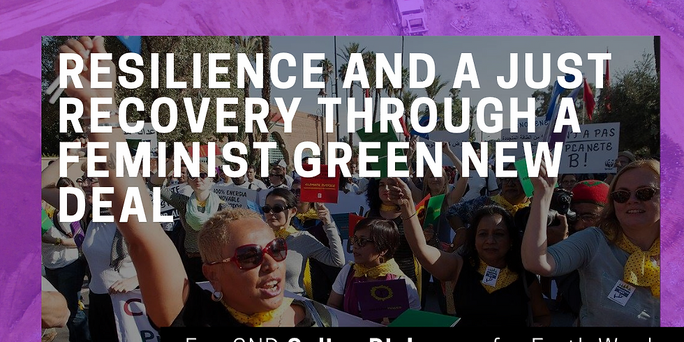 Resilience & a Just Recovery through a Feminist Green New Deal (2)