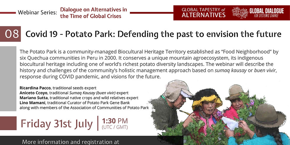 Covid 19 - Potato Park: Defending the past to envision the future