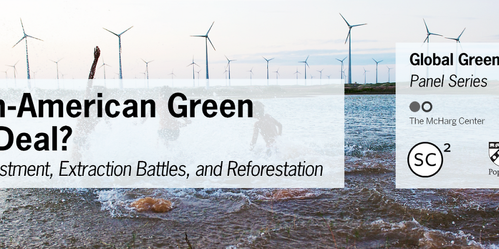 A Pan-American Green New Deal? Green Investment, Extraction Battles, and Reforestation