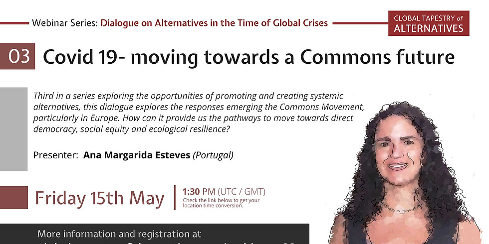 Dialogue 3: Covid 19- moving towards a Commons future