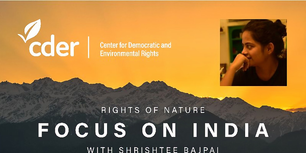 Recent Developments on the Rights of Nature: Focus on India (1)