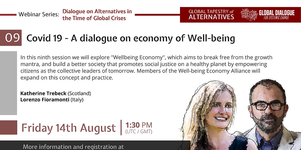 Covid 19 - A dialogue on economy of Well-being